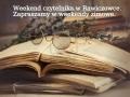 weekend czytelnika w Rawiczówce